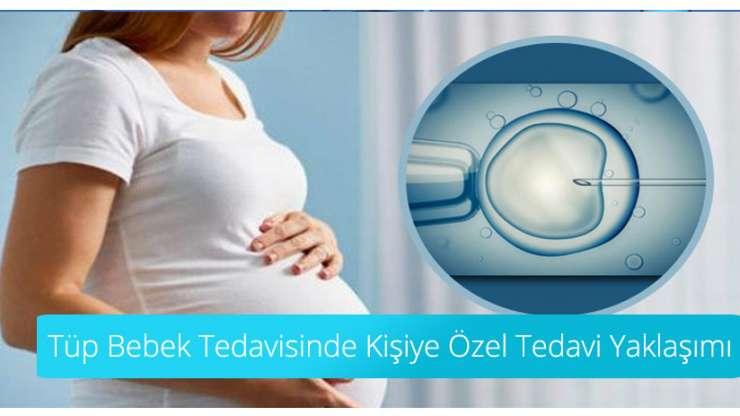 Tüp Bebek Kişiye Özel Tedavi Yaklaşımı