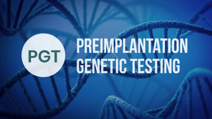 Preimplantation genetic testing (PGT) nedir?